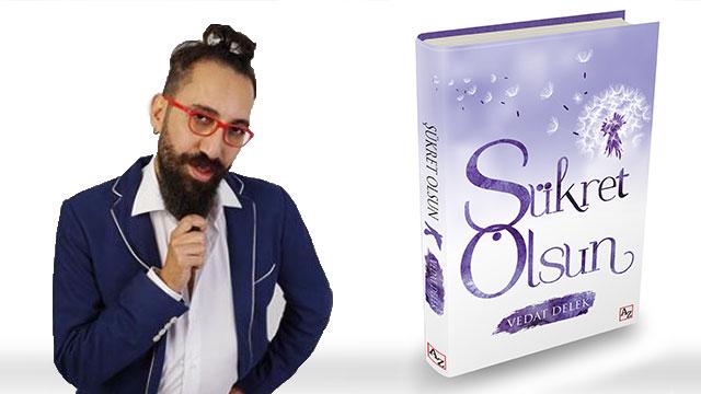 Astrolog Vedat Delek'in yeni kitabı 'Şükret Olsun' çıktı