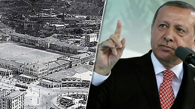 Erdoğan: Topçu Kışlası'nın orijinaline uygun mimari tasarımlarını yaptırıyorum