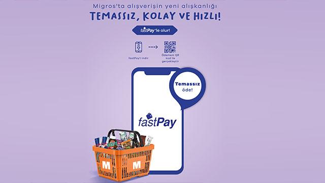 fastPay ile Migros ve Macrocenter'da temassız ödeme dönemi