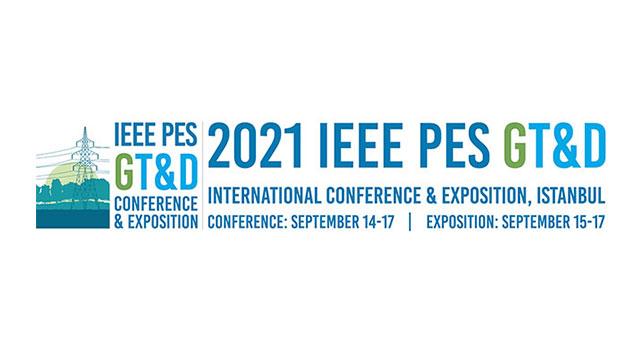 IEEE PES GT&D Uluslararası Konferans ve Fuarı İstanbul'da yapılacak
