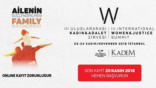 """III. Uluslararası Kadın ve Adalet Zirvesi'nde  """"Ailenin Güçlendirilmesi"""" ele alınacak"""