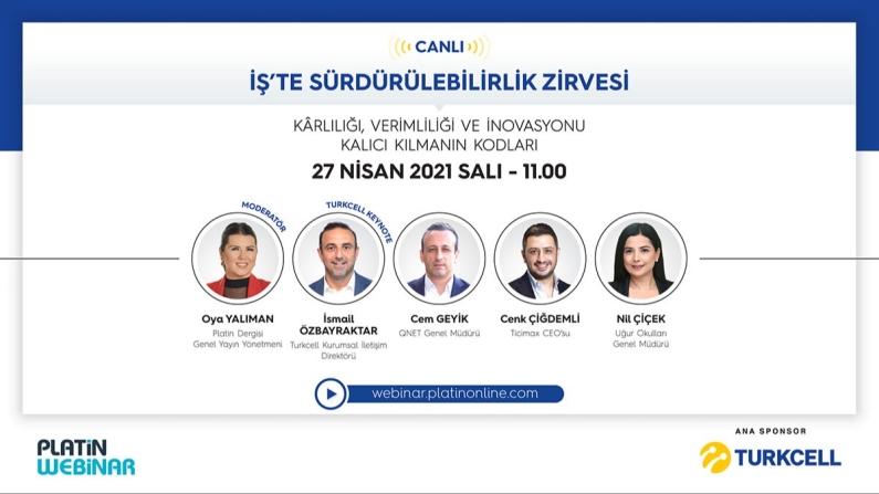 Turkcell ana sponsorluğunda Platin İş'te Sürdürülebilirlik Zirvesi gerçekleştiriliyor