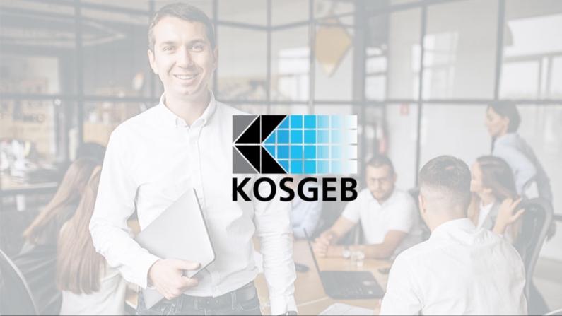 KOSGEB desteğinde başvuru süresi uzatıldı
