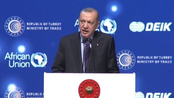 Erdoğan: Afrika'da kapısı çalınmadık dost, işbirliği yapılmadık ülke bırakmıyoruz